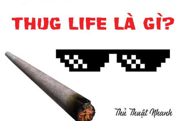 Thug life la gi