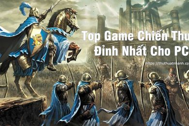 top game chien thuat hay cho pc