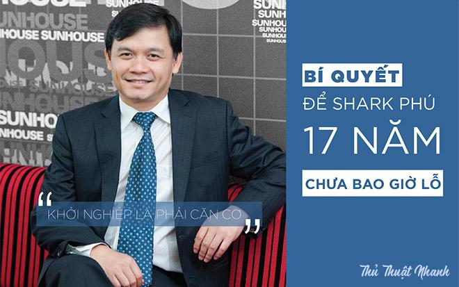 Shark Phu va bi quyet khoi nghiep thanh cong