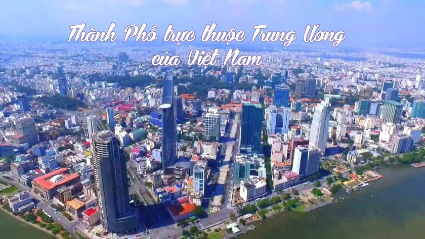 thanh pho truc thuoc Trung Uong cua Viet Nam