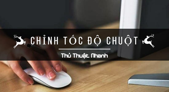 cach chinh toc do chuot may tinh