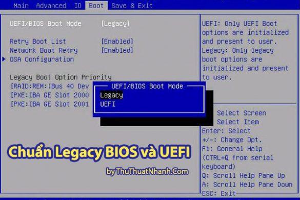 chuan UEFI va Legacy la gi