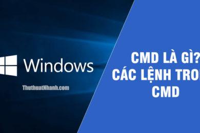 CMD là gì Các lệnh thường dùng trong CMD