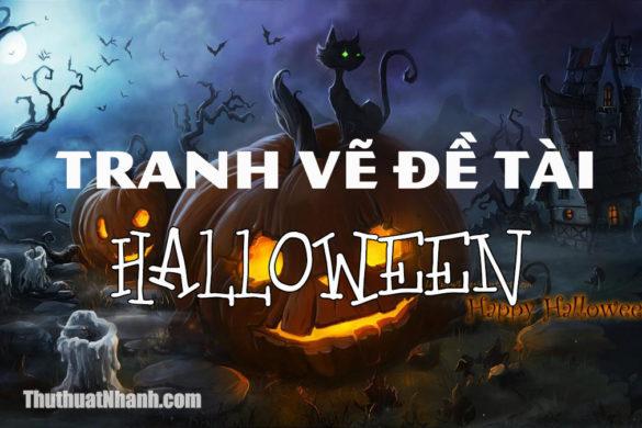 Vẽ tranh về đề tài lễ hội Halloween đẹp nhất