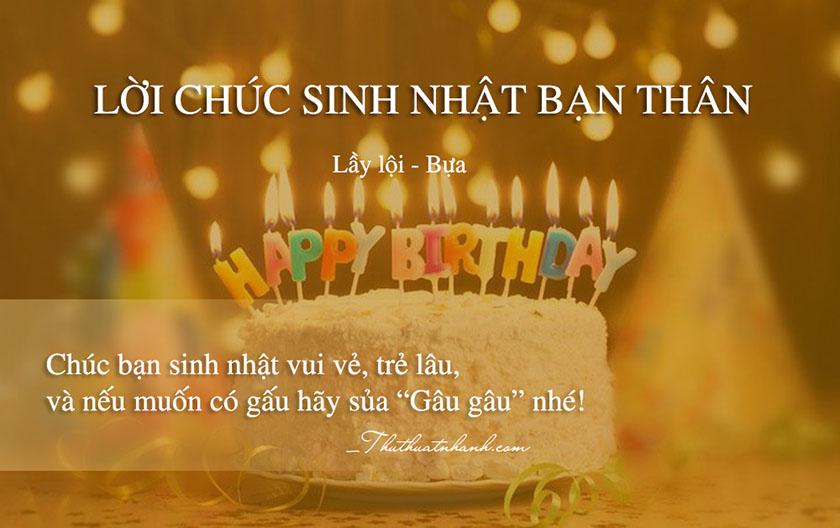 Lời chúc sinh nhật bạn thân lầy lội bựa