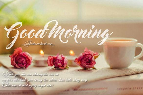 Những tin nhắn, lời chúc, câu chúc buổi sáng hay cho ngày mới