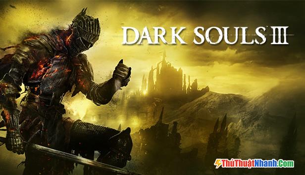 Game nhập vai PC Dark Souls III