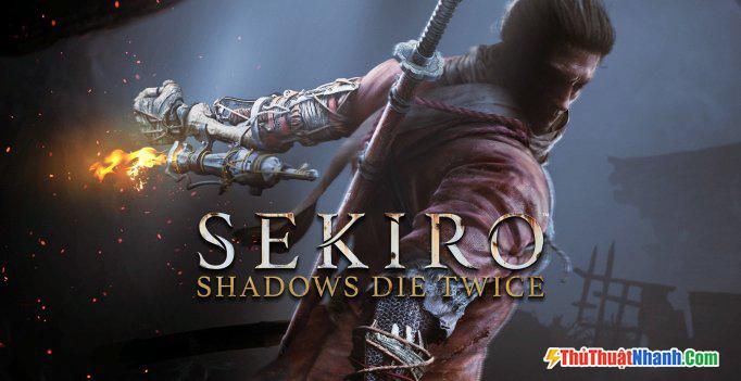 Game nhập vai PC Sekiro Shadows Die Twice