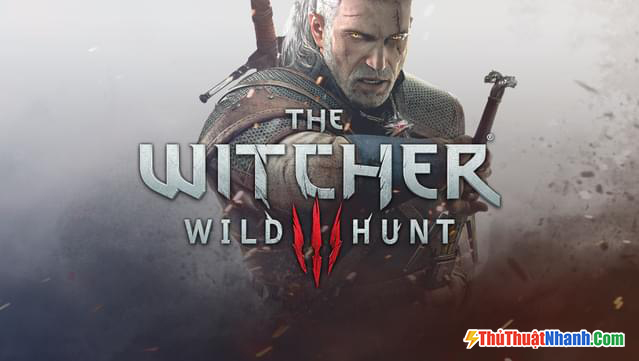 Game nhập vai PC The Witcher 3 Wild Hunt