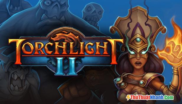 Game nhập vai PC Torchlight II