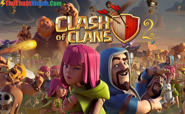 Top game mobile hay nhất 2020 Clash of Clans