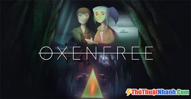 Top game offline Oxenfree