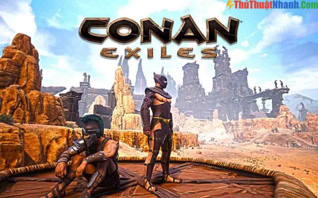 Top game sinh tồn PC - Conan Exiles