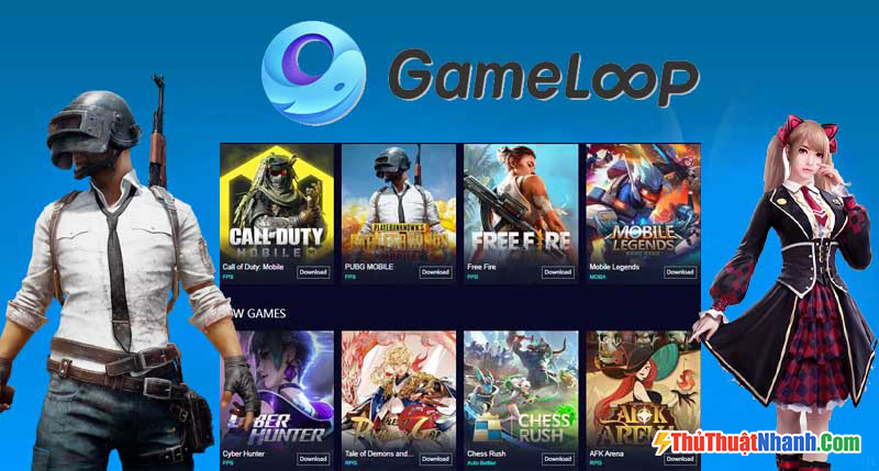 Giả lập Android nhẹ Tencent Gaming Buddy (Gameloop)