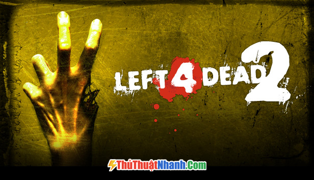 Top game bắn súng PC Left 4 Dead 2